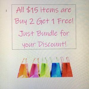 Buy 2 $15 items Get 1 Free!!